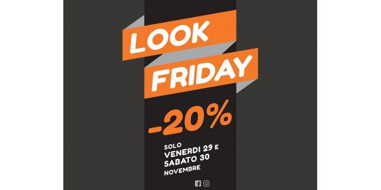 MANCA POCO AL BLACK FRIDAY DI LOOK&LOOK -20% NEL NOSTRO STORE